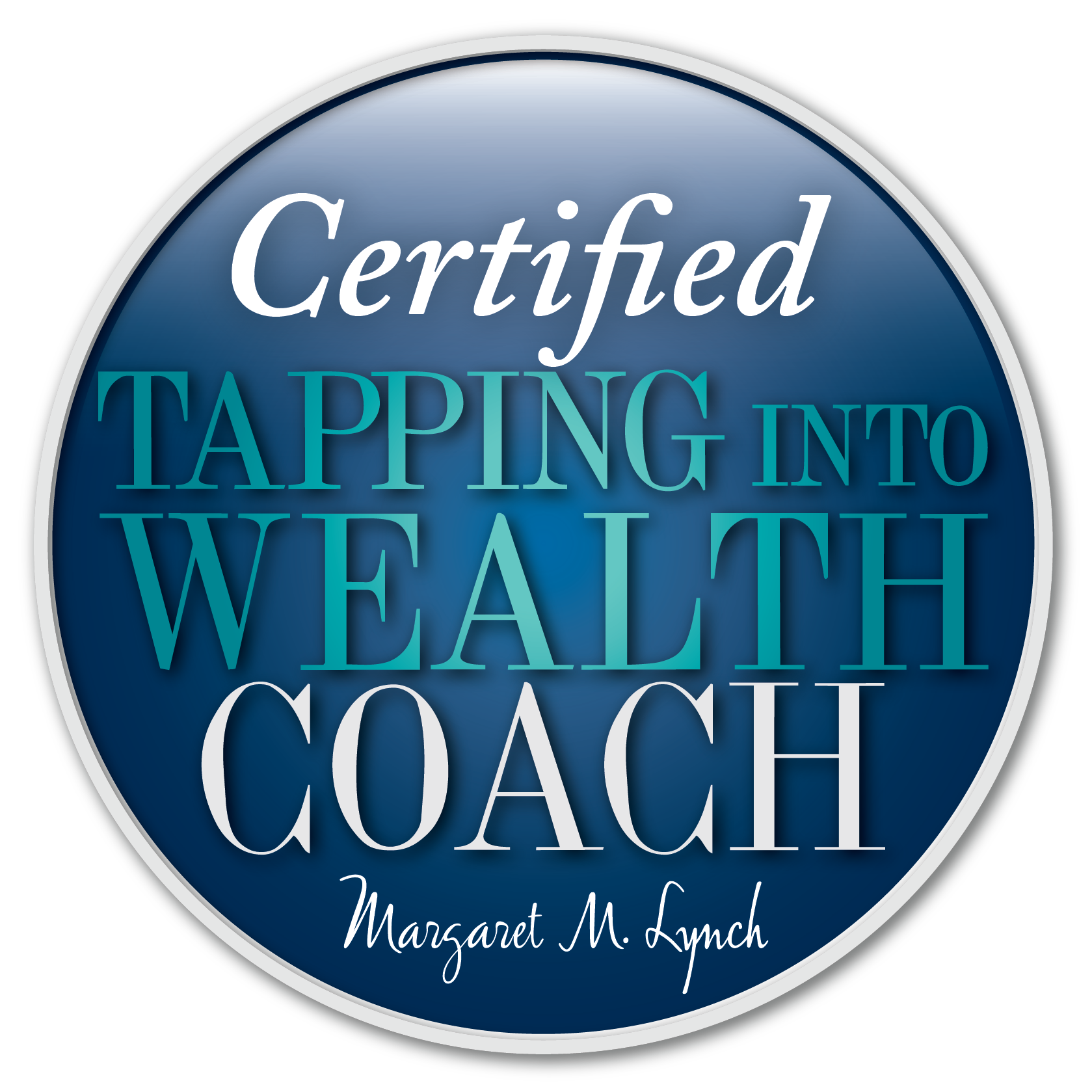 Certified Tapping Into Wealth Coach